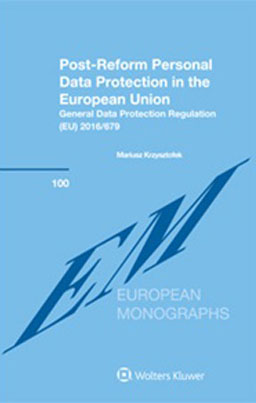 Post-Reform Personal Data Protection in the European Union: General Data Protection Regulation (EU) 2016/679