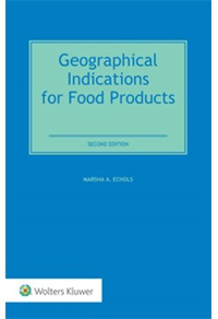 Geographical Indications for Food Products: International Legal and Regulatory Perspectives